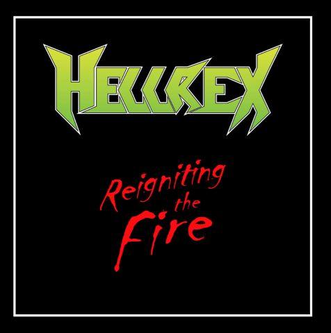 Hellrex - Reigniting the Fire