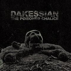 Dakessian - The Poisoned Chalice