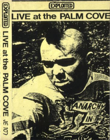 The Exploited - Live at the Palm Cove
