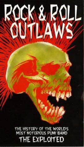 The Exploited - Rock & Roll Outlaws