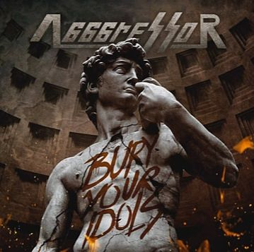 Agggressor - Bury Your Idols