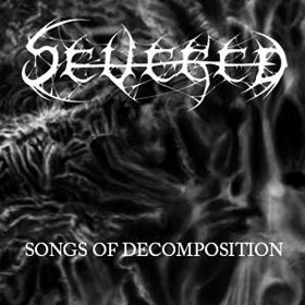 Severed - Songs of Decomposition