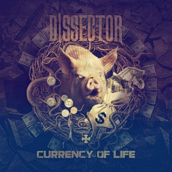 Dissector - Currency of Life