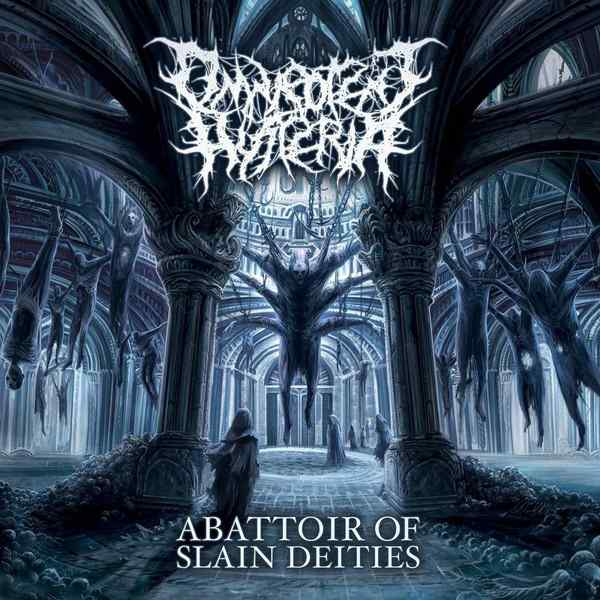 Omnipotent Hysteria - Abattoir of Slain Deities