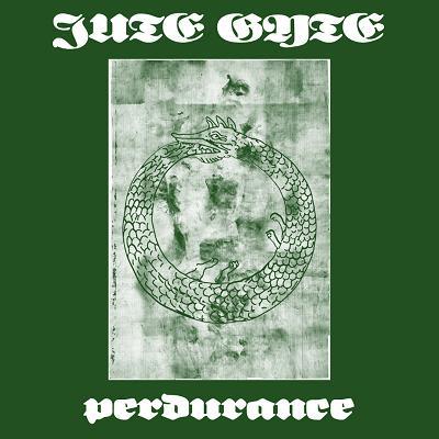 Jute Gyte - Perdurance