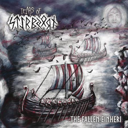 Tears of Styrbjørn - The Fallen Einheri