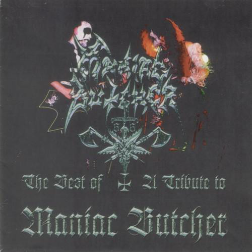 Maniac Butcher - The Best Of / A Tribute to Maniac Butcher