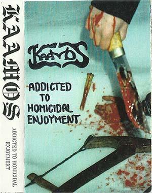 Kaamos - Addicted to Homicidal Enjoyment