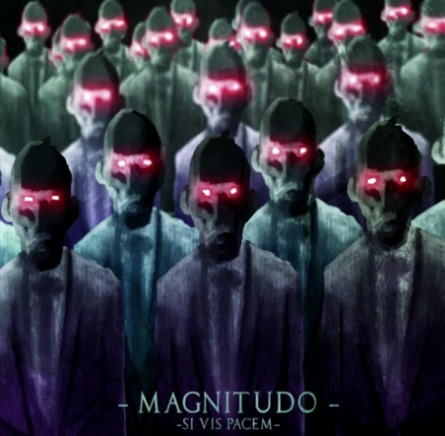 Magnitudo - Si Vis Pacem