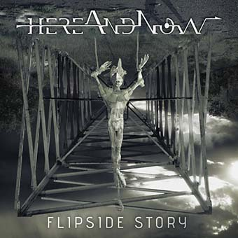 Here and Now - Flipside Story
