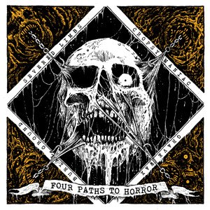 Burial Ground / Grave Wax / Severed Limbs / Cropsy Maniac - Four Paths to Horror