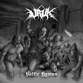 Uruk - Battle Hymns