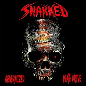 Sharked - Generalized Death Drive
