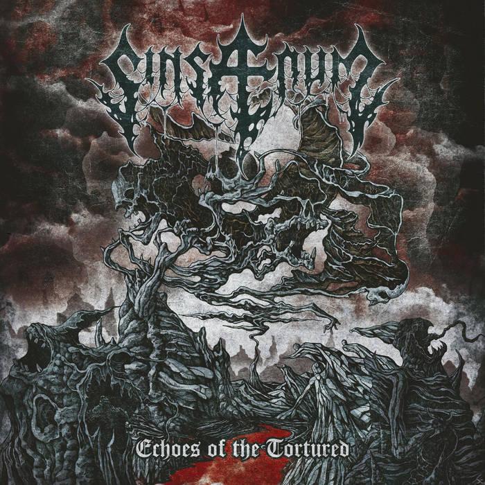 Sinsaenum - Echoes of the Tortured