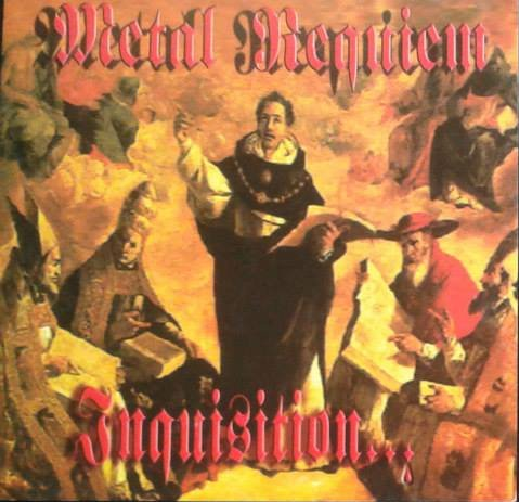 Metal Requiem - Inquisition