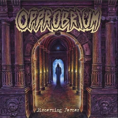 Opprobrium - Discerning Forces