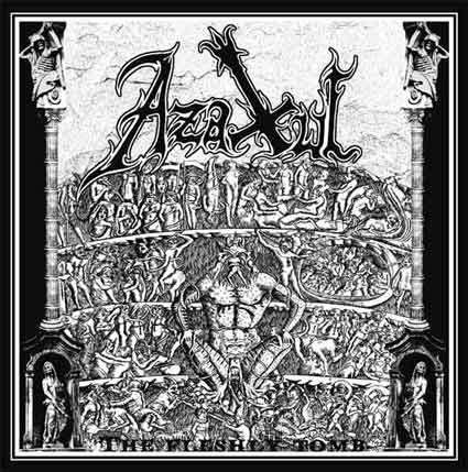 Azaxul - The Fleshly Tomb