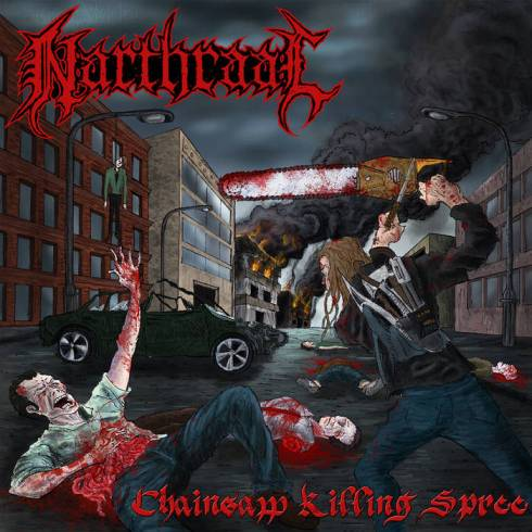 Narthraal - Chainsaw Killing Spree