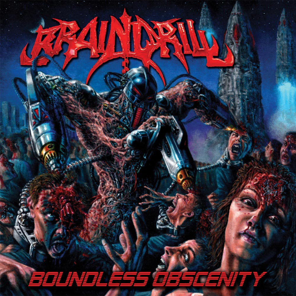 Brain Drill - Boundless Obscenity