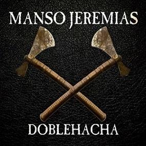 Manso Jeremías - DobleHacha
