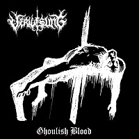 Verwesung - Ghoulish Blood