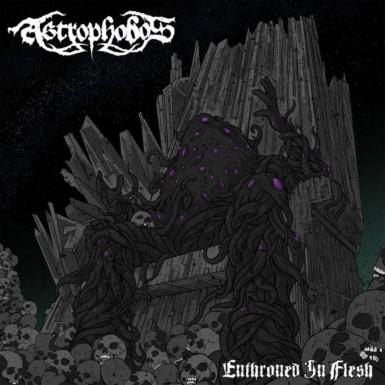 Astrophobos - Enthroned in Flesh
