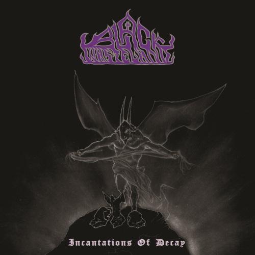 Black Wasteland - Incantations of Decay