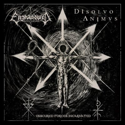 Enshadowed / Disolvo Animus - Obscured Forces Incarnated
