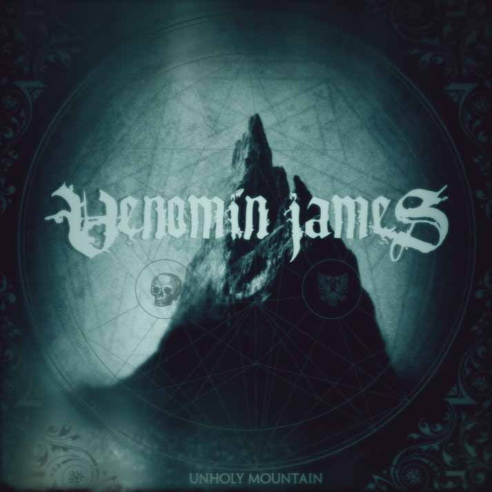 Venomin James - Unholy Mountain