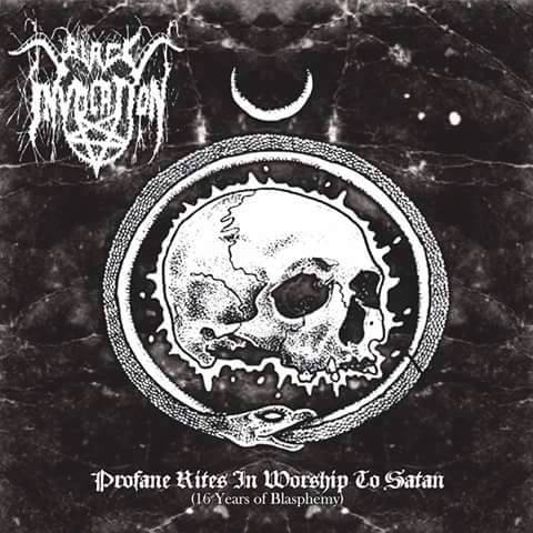 Black Invocation - Profane Rites in Worship to Satan (16 Years of Blasphemy)
