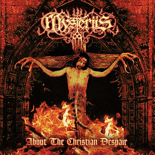 Mysteriis - About the Christian Despair
