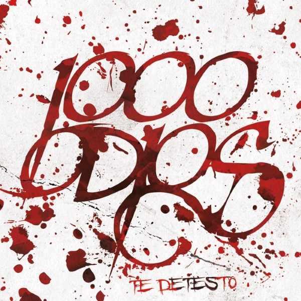 1000 Odios - Te detesto