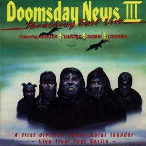 Sabbat / Coroner / Kreator / Tankard - Doomsday News III - Thrashing East Live