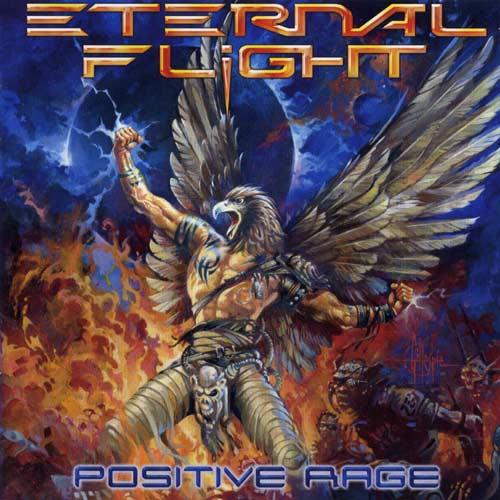 Eternal Flight - Positive Rage
