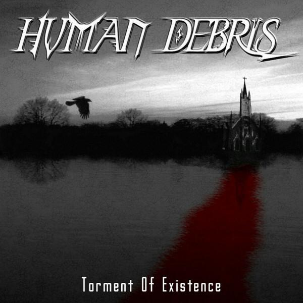 Human Debris - Torment of Existence