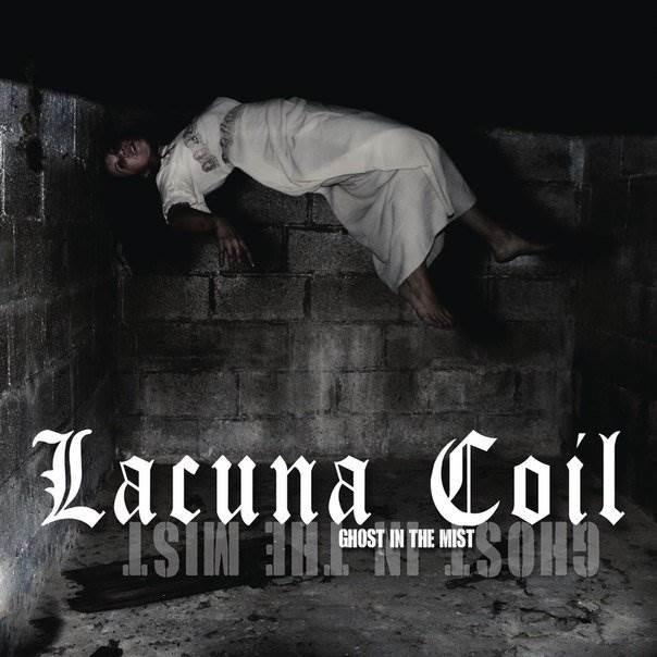 Lacuna Coil - Ghost in the Mist