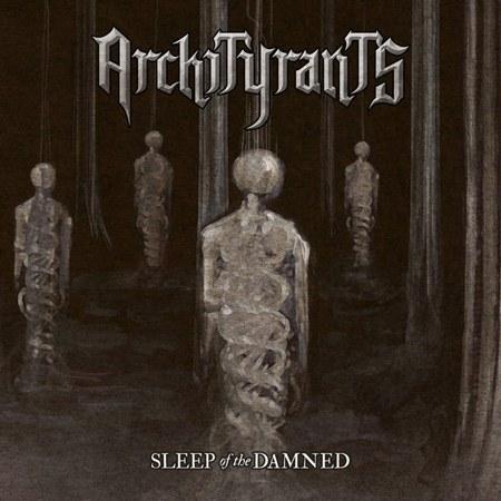 Archityrants - Sleep of the Damned
