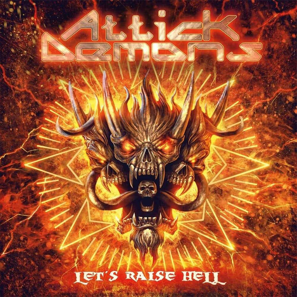 Attick Demons - Let's Raise Hell