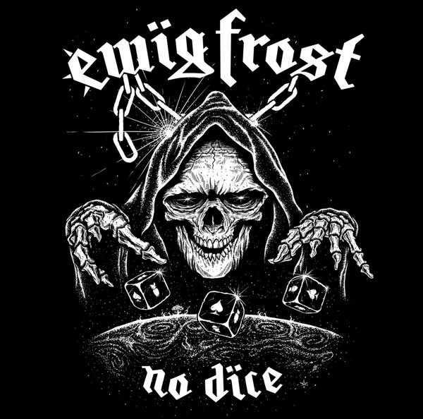 Ewig Frost - No Dice