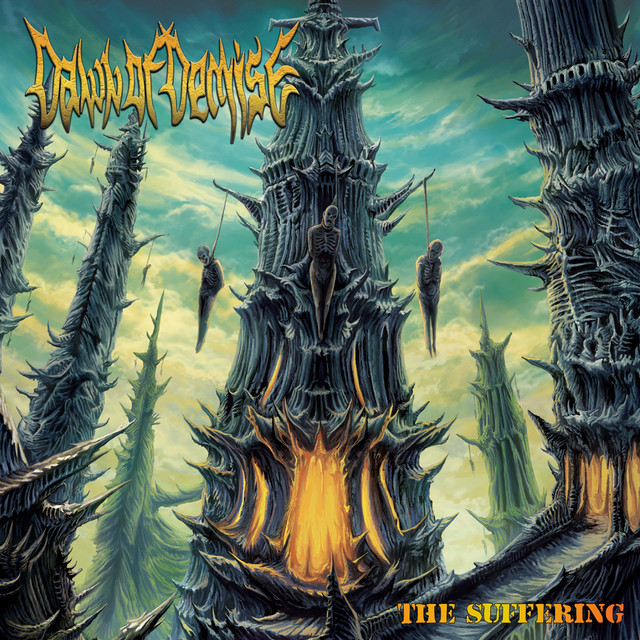 Dawn of Demise - The Suffering
