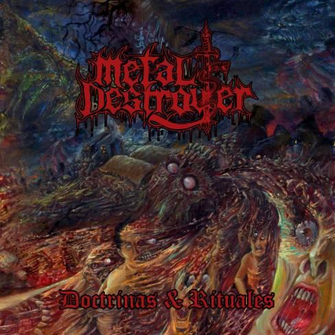 Metal Destroyer - Doctrinas & rituales