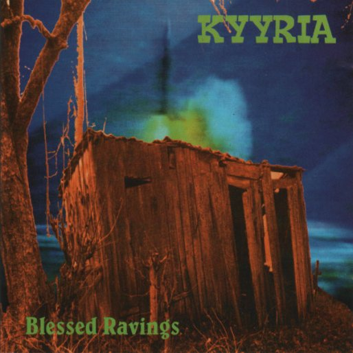 Kyyria - Blessed Ravings