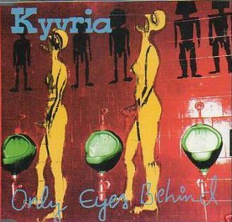 Kyyria - Only Eyes Behind
