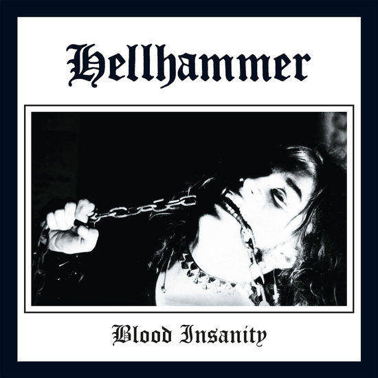 Hellhammer - Blood Insanity