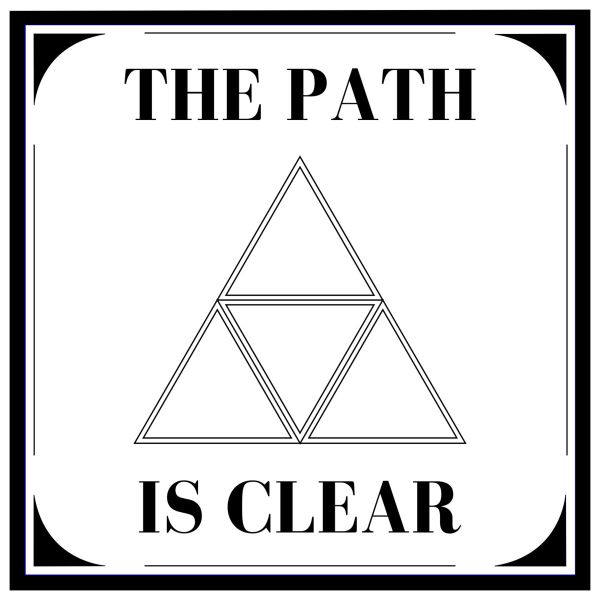 The Path Is Clear - The Narrow Way