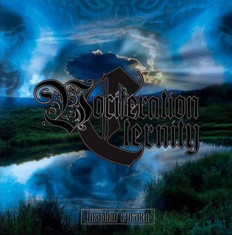 VOCIFERATION ETERNITY – Meadow`s Yearn