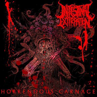 Intestinal Extirpation - Horrendous Carnage
