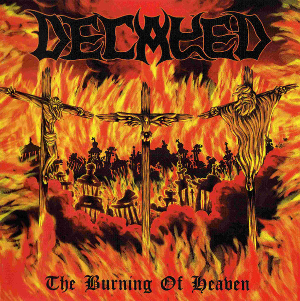 Decayed - The Burning of Heaven