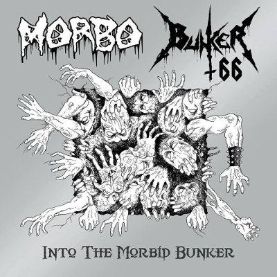 Bunker 66 / Morbo - Into the Morbid Bunker