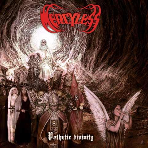 Mercyless - Pathetic Divinity